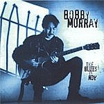 Bobby Murray The Blues Is Now