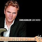 Chris Korblein Love Notes