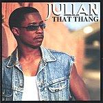 Julian That Thang