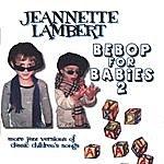 Jeannette Lambert Bebop For Babies 2