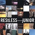 Junior Restless