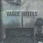 Simon Fisk Vague Hotels