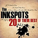 The Ink Spots 20 Of Their Best