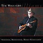Tim Williams Songster, Musicianer, Music Physicianer