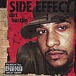 Side Effect Dirt Hustlin'