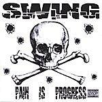Swing Pain Is Progress