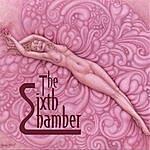 The Sixth Chamber The Sixth Chamber Ep