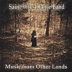 Saint Vitus Dance Band Music From Other Lands