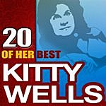 Kitty Wells 20 Of Her Best