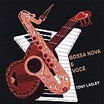 Tony Lasley Bossa Nova E Voce