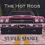 The Hot Rods Super Sport