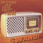 Jim Stringer & The AM Band Swang