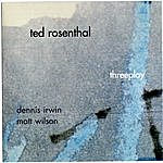 Ted Rosenthal Threeplay