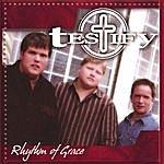 Testify Rhythm Of Grace