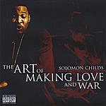 Solomon Childs The Art Of Making Love And War