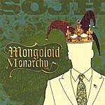 Straight Outta Junior High Mongoloid Monarchy