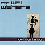 The Well Wishers How I Won The War