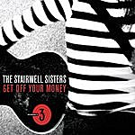 The Stairwell Sisters Get Off Your Money