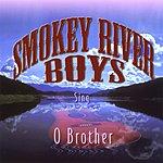 Smokey River Boys O Brother