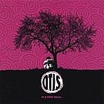 Otis If A Tree Falls...