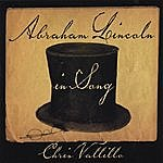 Chris Vallillo Abraham Lincoln In Song