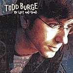 Todd Burge My Lost And Found