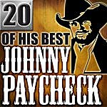 Johnny Paycheck 20 Of His Best