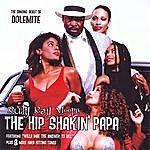 Rudy Ray Moore The Hip Shakin' Papa