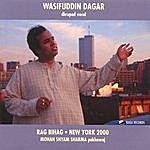 Wasifuddin Dagar Bihag: New York, 2000