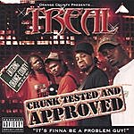 Treal Crunk Tested And Approved