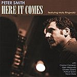 Peter Smith Here It Comes (Featuring Molly Ringwald)