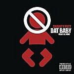 Shawty Putt Dat Baby (Lil Jon Intro)(Single)(Parental Advisory)