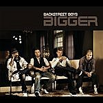 Backstreet Boys Bigger (2-Track Single)