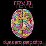 Revo Due.zero.zero.otto (4-Track Maxi-Single)
