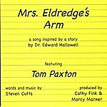 Tom Paxton Mrs. Eldredge's Arm (Single)