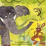 Tom McDermott Cooperation Garden Time: Stories And Songs For Kids