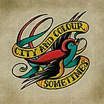 City and Colour Sometimes