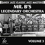 Billy Eckstine Mr. B's Legendary Orchestra Volume 3