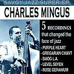 Charles Mingus Savoy Jazz Super - Ep