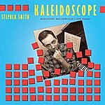 Stephen Smith Kaleidoscope