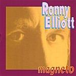 Ronny Elliott Magneto