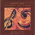 Tom Rose Music For Clarinet And Piano