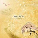 Tony Stone The Creation