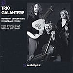 Trio Galanterie Eighteenth-Century Music For Lute And Strings