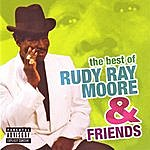 Rudy Ray Moore The Best Of Rudy Ray Moore & Friends