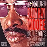 Rudy Ray Moore The Genius Of Rudy Ray Moore Aka Dolemite