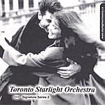 Toronto Starlight Orchestra Signature Series 2