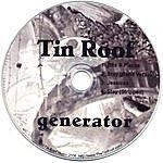 Tin Roof Generator