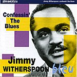 Jimmy Witherspoon Confessin' The Blues