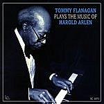 Tommy Flanagan Tommy Flanagan Plays The Music Of Harold Arlen